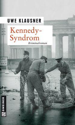Kennedy-Syndrom von Klausner,  Uwe