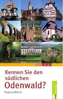 Kennen Sie den südlichen Odenwald? von Nees,  Isolde