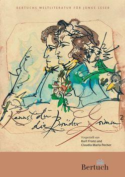 Kennst du die Brüder Grimm? von Brekle,  Wolfgang, Franz,  Kurt, Pecher,  Claudia Maria