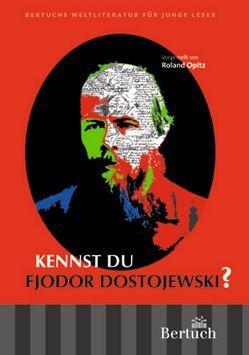Kennst du Fjodor Dostojewski? von Opitz,  Roland