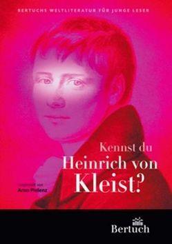 Kennst du Heinrich von Kleist? von Brekle,  Wolfgang, Pielenz,  Arno