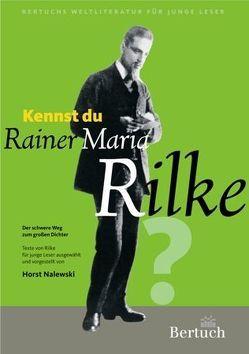 Kennst du Rainer Maria Rilke? von Nalewski,  Horst
