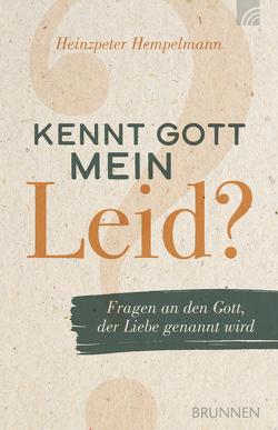 Kennt Gott mein Leid? von Hempelmann,  Heinzpeter
