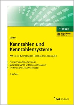 Kennzahlen und Kennzahlensysteme von Steger,  Johann