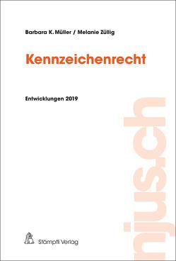 Kennzeichenrecht von Müller,  Barbara K., Züllig,  Melanie