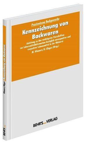 Kennzeichnung von Backwaren von Klages,  Heiko, Wiemers,  Dr. Matthias