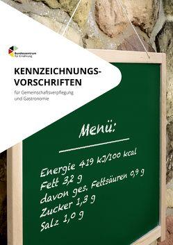 Kennzeichnungsvorschriften für Gemeinschaftsverpflegung und Gastronomie von Rempe,  Christina, Steinel,  Margot, Wehmöller,  Dörte