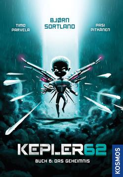 Kepler62: Buch 6 – Das Geheimnis von Parvela,  Timo, Pitkänen,  Pasi, Sortland,  Bjørn