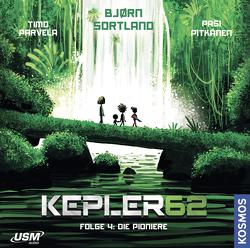Kepler62 Folge 4: Die Pionier von Parvela,  Timo, Ruhnke,  Toini, Sortland,  Bjørn
