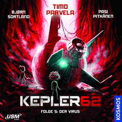 Kepler62 Folge 5: Das Virus von Krause,  Matti, Parvela,  Timo, Sortland,  Bjørn
