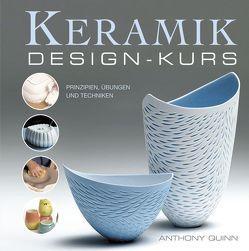 Keramik-Design-Kurs von Matthes,  Wolf, Quinn,  Anthony, Tolksdorf,  Ansgar