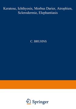 Keratosen; Ichthyosis; Morbus Darier; Atrophien; Sclerodermie; Elephantiasis
