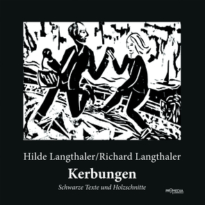 Kerbungen von Langthaler,  Hilde, Langthaler,  Richard