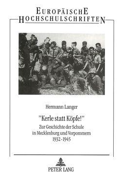 «Kerle statt Köpfe¿» von Langer,  Hermann