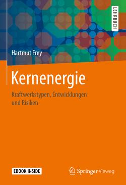 Kernenergie von Frey,  Hartmut