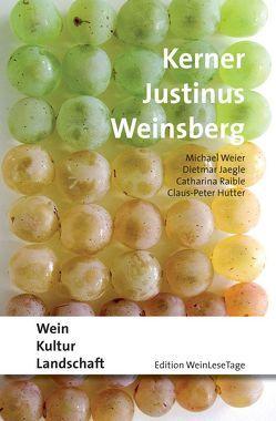 Kerner Justinus Weinsberg von Hutter,  Claus-Peter, Jaegle,  Dietmar, Raible,  Catharina, Weier,  Michael