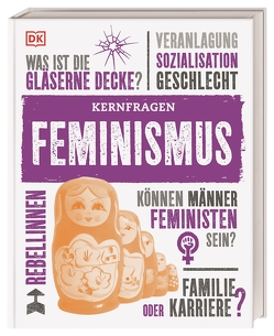 Kernfragen. Feminismus von Black,  Alexandra, Buller,  Laura, Hoyle,  Emily, Todd,  Megan, Wellner-Kempf,  Anke