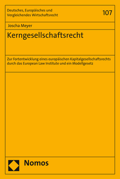 Kerngesellschaftsrecht von Meyer,  Joscha