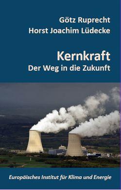 Kernkraft von Lüdecke,  Horst-Joachim, Ruprecht,  Götz