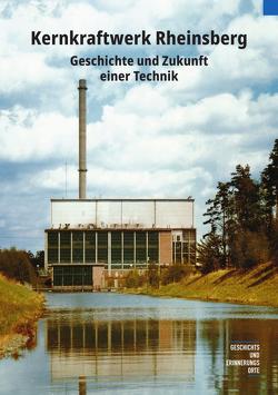 Kernkraftwerk Rheinsberg von Jüttemann,  Andreas, Schlecht,  Martin