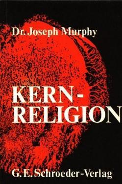 Kernreligion von Murphy,  Joseph