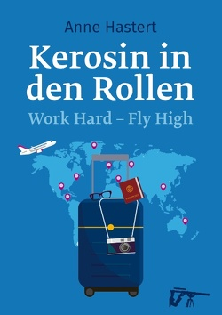 Kerosin in den Rollen von Hastert,  Anne
