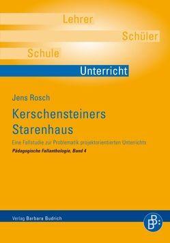 Kerschensteiners Starenhaus von Rosch,  Jens