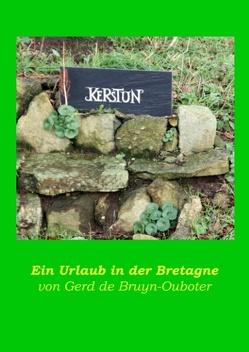 Kerstun – ein Urlaub in der Bretagne von de Bruyn-Ouboter,  Gerd