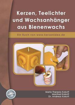 Kerzen, Teelichter und Wachsanhänger aus Bienenwachs von Kokott,  Andreas, Kokott,  Manfred, Kokott,  Theresia