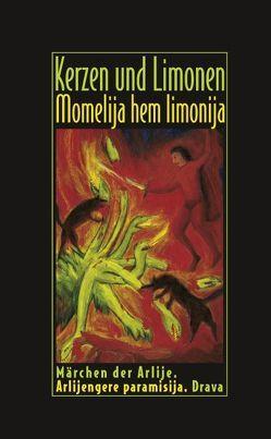 Kerzen und Limonen – Momelija hem limonija von Cech,  Petra, Halwachs,  Dieter W, Heinschink,  Mozes F