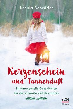 Kerzenschein und Tannenduft von Schröder,  Ursula