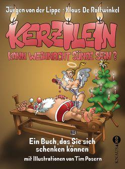 Kerzilein, kann Weihnacht Sünde sein? von De Rottwinkel,  Klaus, Lippe,  Jürgen von der