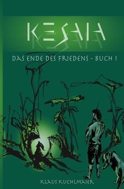 KESAIA / KESAIA, BUCH I von Kuchlmaier,  Klaus