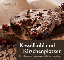 Kesselkohl und Kirschenplotzer von Hoff,  Alexander