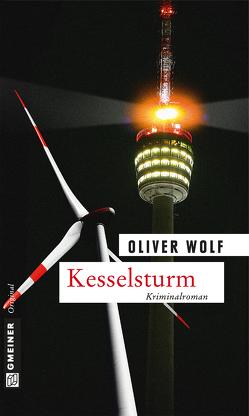 Kesselsturm von Wolf,  Oliver