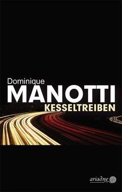 Kesseltreiben von Konopik,  Iris, Manotti,  Dominique