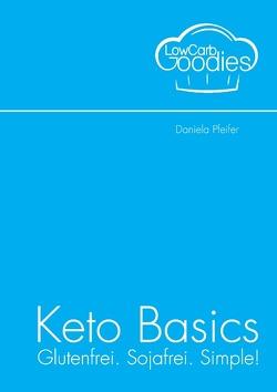 Keto Basics von Pfeifer,  Daniela
