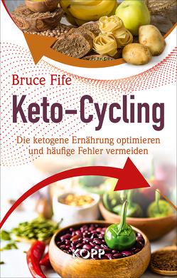 Keto-Cycling von Fife,  Bruce
