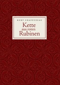 Kette aus roten Rubinen von Chappuzeau,  Kurt