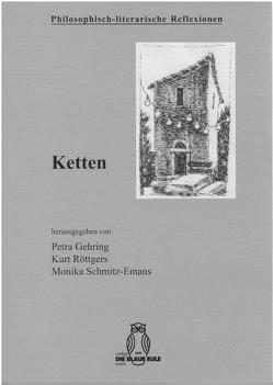 Ketten von Gehring,  Petra, Röttgers,  Kurt, Schmitz-Emans,  Monika