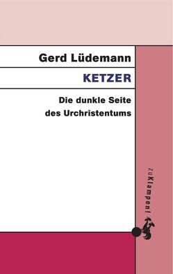 Ketzer von Lüdemann,  Gerd