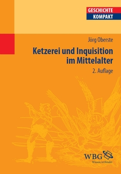 Ketzerei und Inquisition im Mittelalter von Kintzinger,  Martin, Oberste,  Jörg