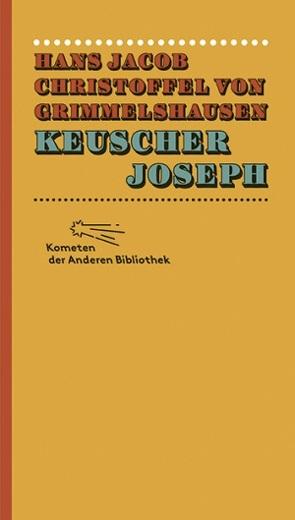 Keuscher Joseph von Grimmelshausen,  Hans Jacob Christoffel von, Kaiser,  Reinhard