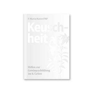 Keuschheit von Ramm FSSP,  Martin