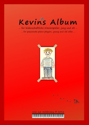 Kevins Album von moldovany,  sven a.p., von Bohr-Knocke,  Jutta
