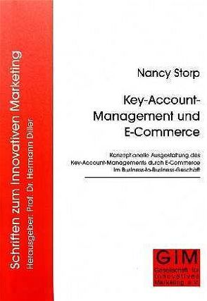 Key-Account-Management und E-Commerce von Storp,  Nancy