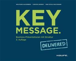 Key Message. Delivered von Hackenberg,  Wolfgang, Leminsky,  Carsten, Schulz-Wolfgramm,  Eibo