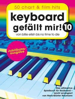 Keyboard gefällt mir! 10 – 50 Chart und Film Hits von Heumann,  Hans Günter