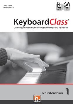 KeyboardClass. Lehrerhandbuch 1 von Stagge,  Sven, Sterzik,  Roman