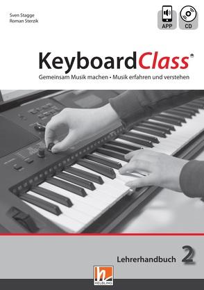 KeyboardClass. Lehrerhandbuch 2 von Stagge,  Sven, Sterzik,  Roman